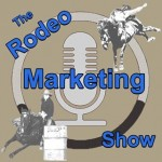 The Rodeo Marketing Show